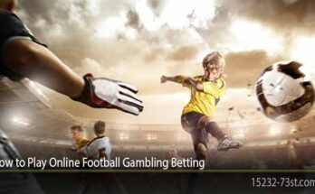 How to Play Online Football Gambling Betting